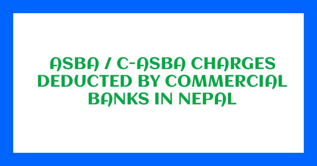 C-ASBA Charge of Nepali Banks