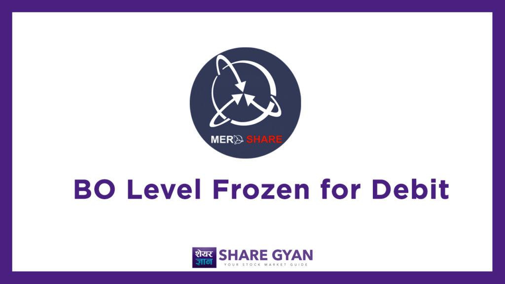 What is BO Level Frozen for Debit